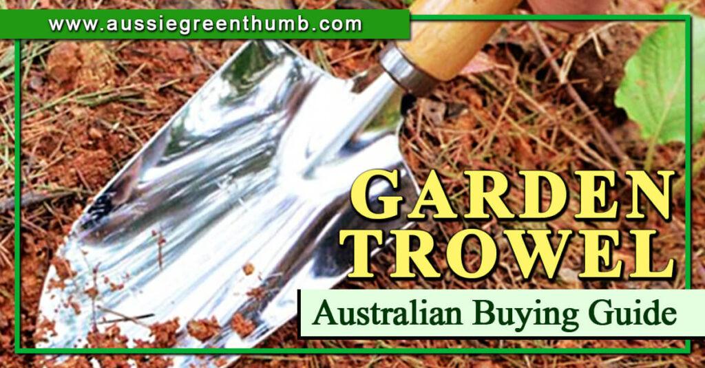 Best Garden Trowel