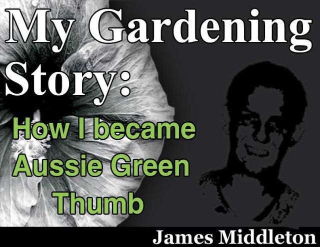 My Gardening Story