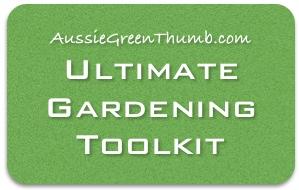 Aussie Green Thumb ultimate gardening toolkit