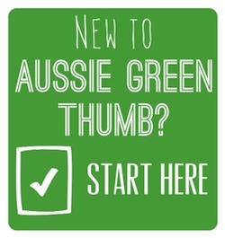 New to Aussie Green Thumb? Start here!