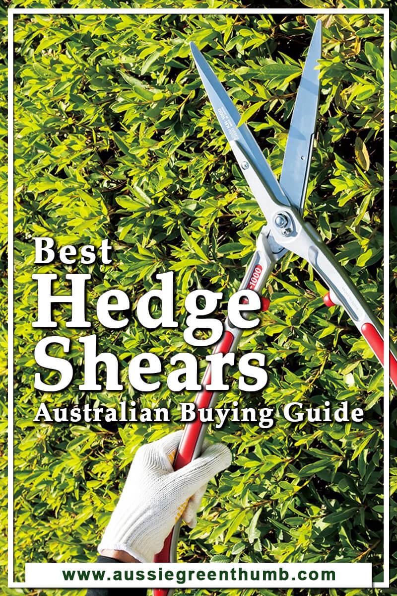Best Hedge Shears Australian Buying Guide