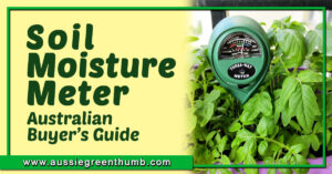 Soil Moisture Meter Australian Buyers Guide