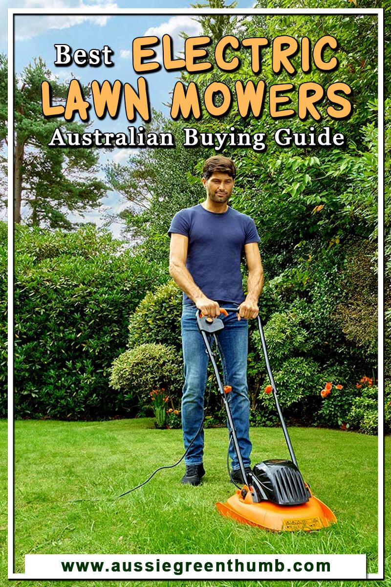 Best Electric Lawn Mowers Australian Buying Guide