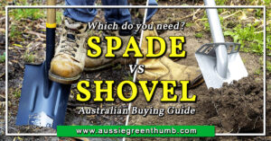 Spade vs Shovel Australian Buying Guide