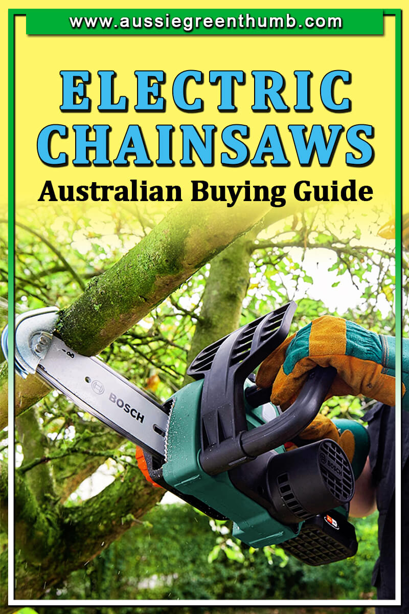 Best Electric Chainsaws Australian Buying Guide