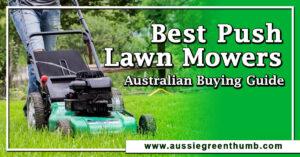 7 Best Push Lawn Mowers Australian Buying Guide